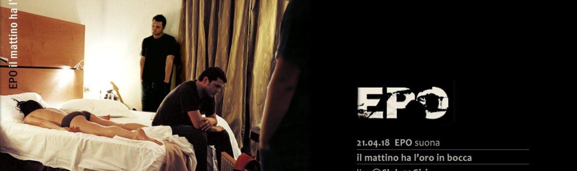 """Evento speciale: EPO suona """"Il mattino ha l'oro in bocca"""""""