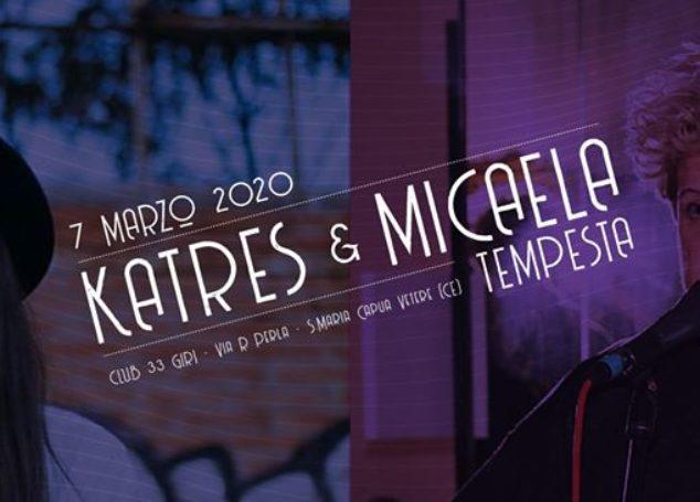 Katres + Micaela Tempesta live