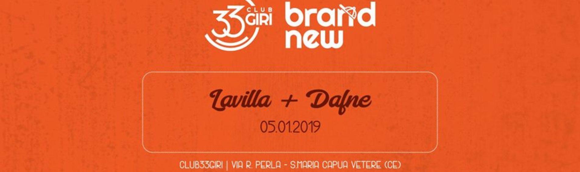 Rassegna 33 Giri Brand New: Lavilla e Dafne live